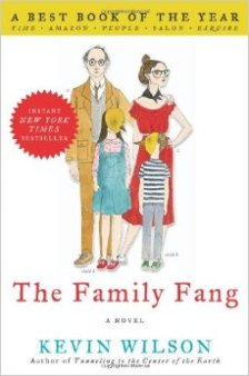the-family-fang, kevin-wilson, book