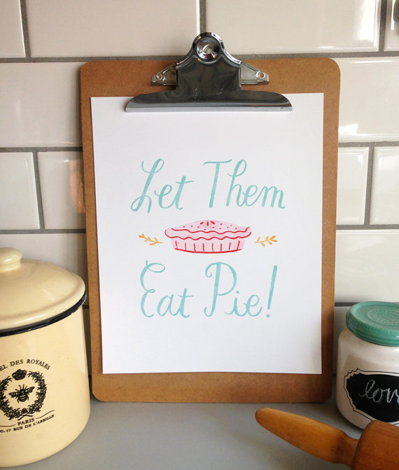 Let Them Eat Pie $20